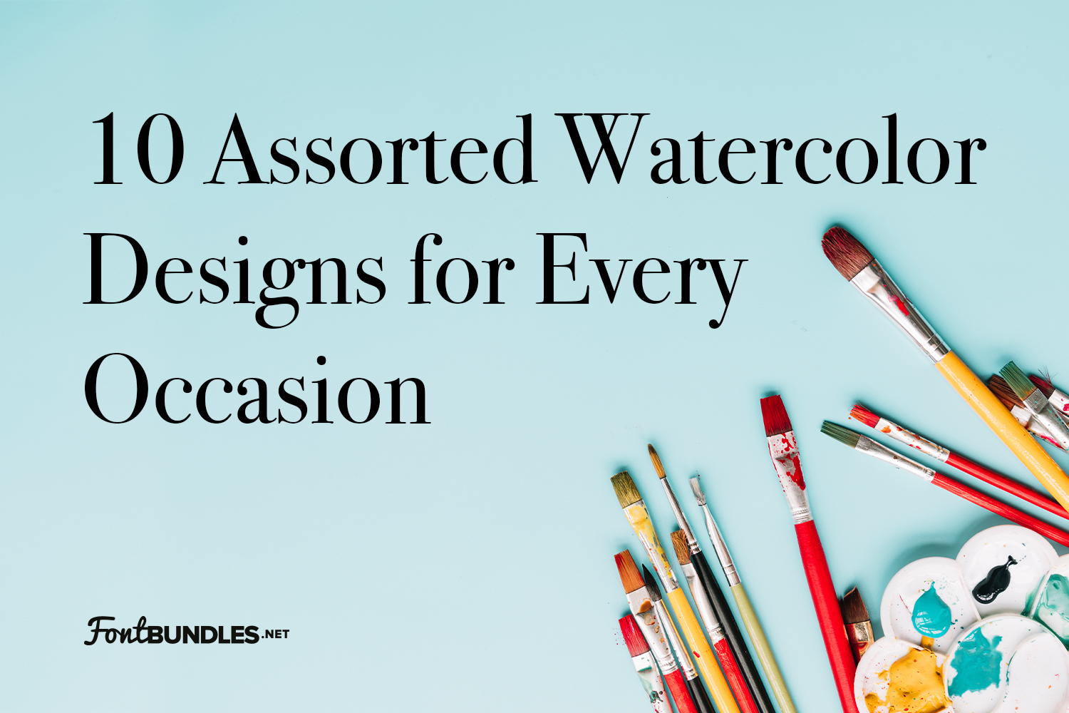 10 Assorted Watercolor Designs for Every Occasion