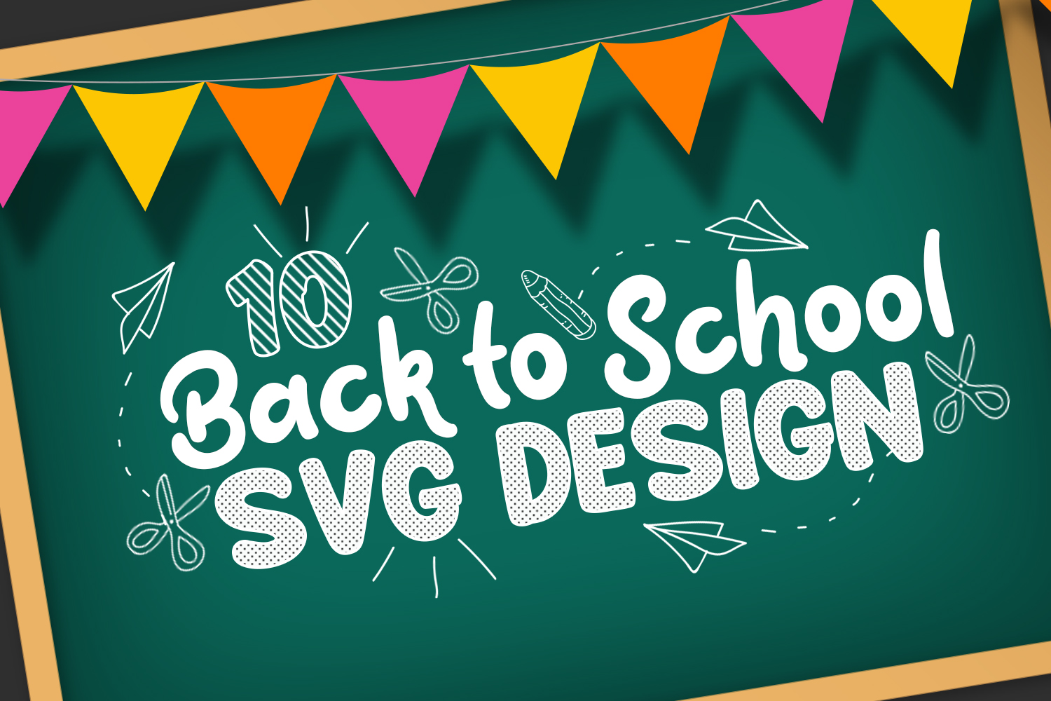 10 Back to School SVG Designs