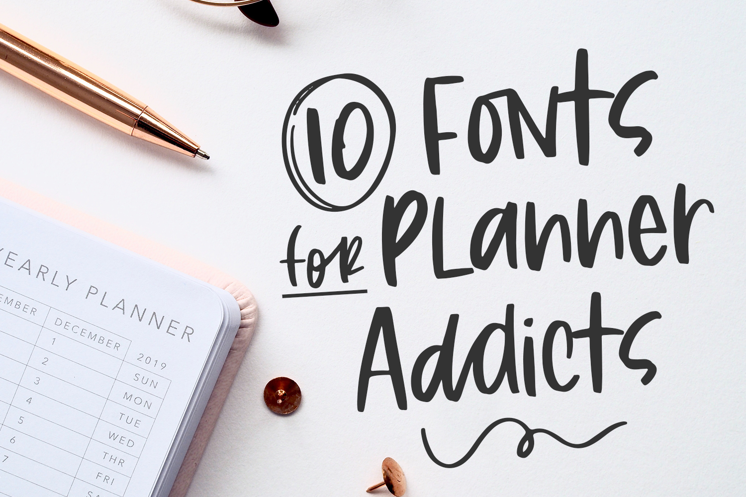 10 Fonts for Planner Addicts