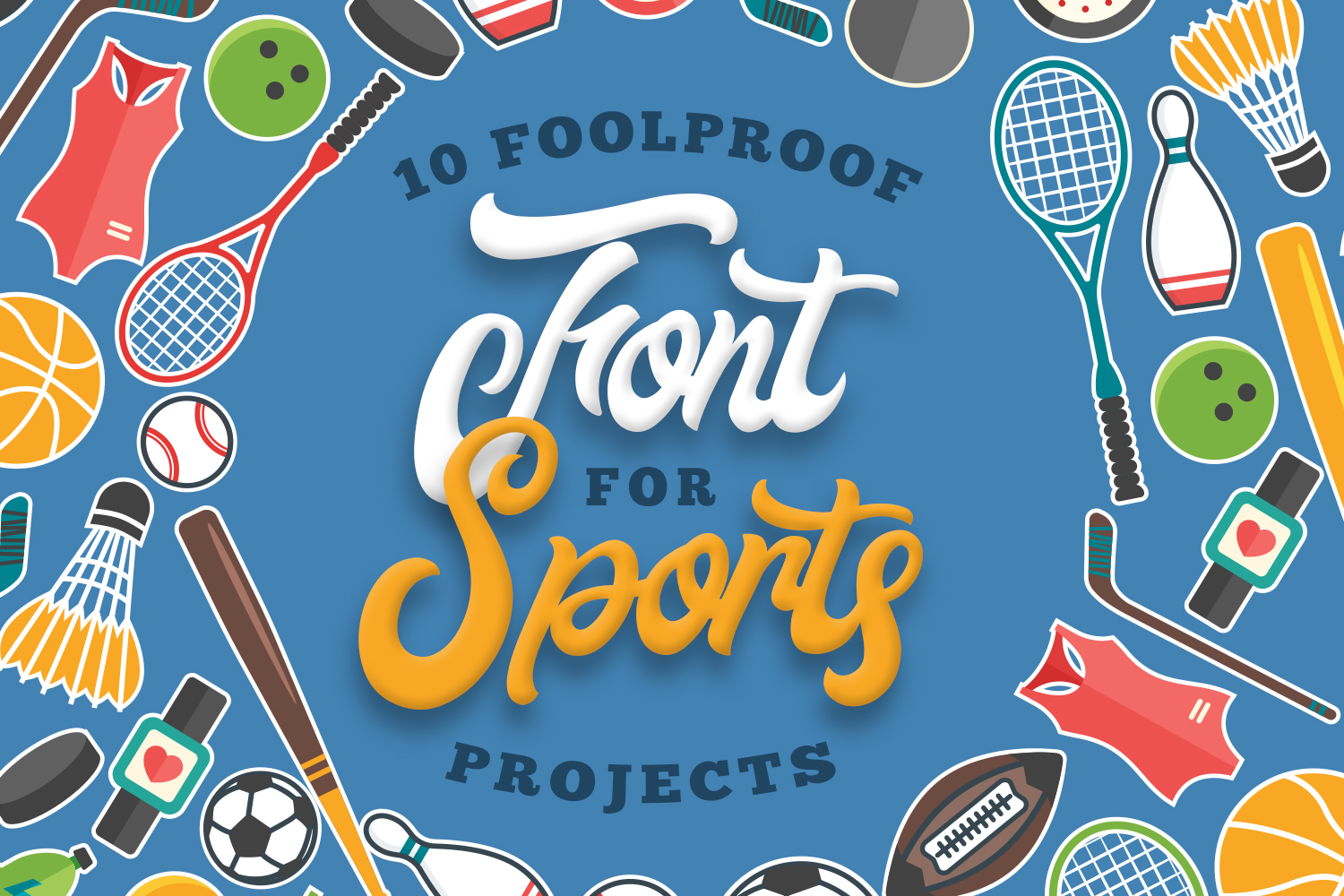 10 Foolproof Fonts for Sports Projects