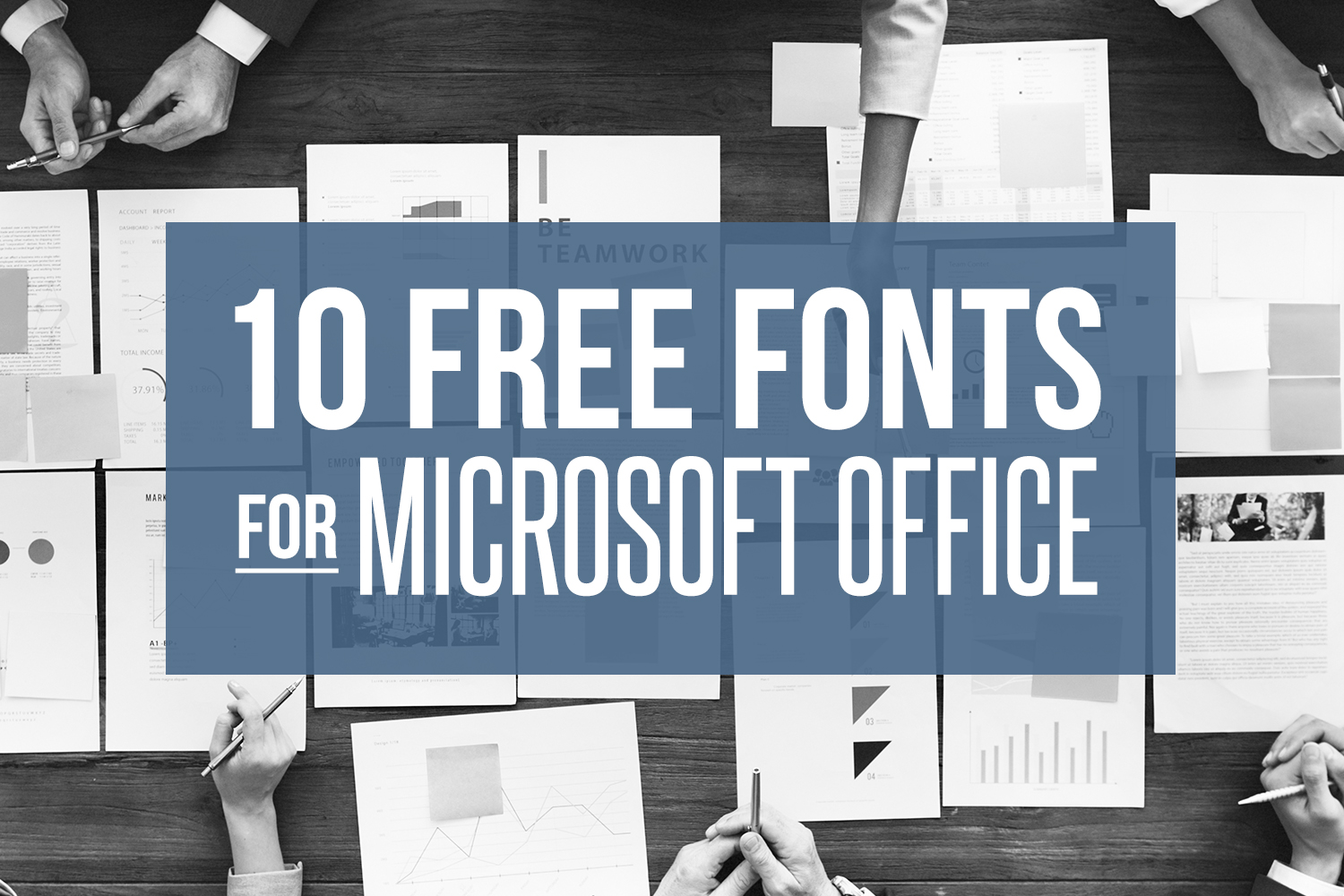 10 FREE fonts for Microsoft Office