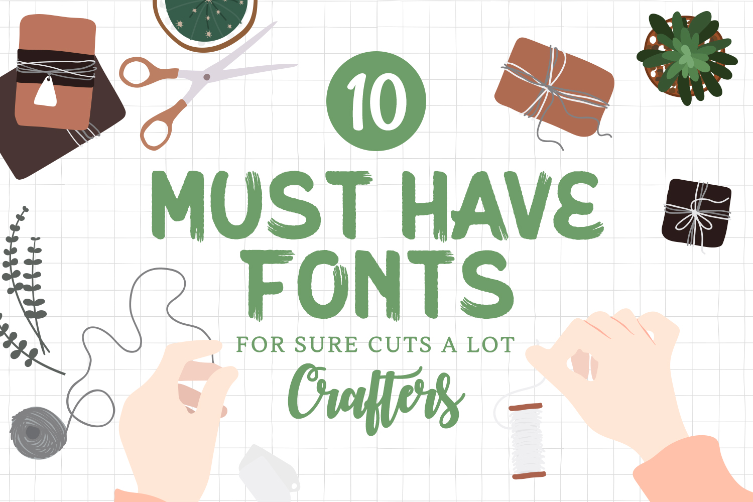 10 Must Have Fonts for Sure Cuts A Lot (SCAL) Crafters