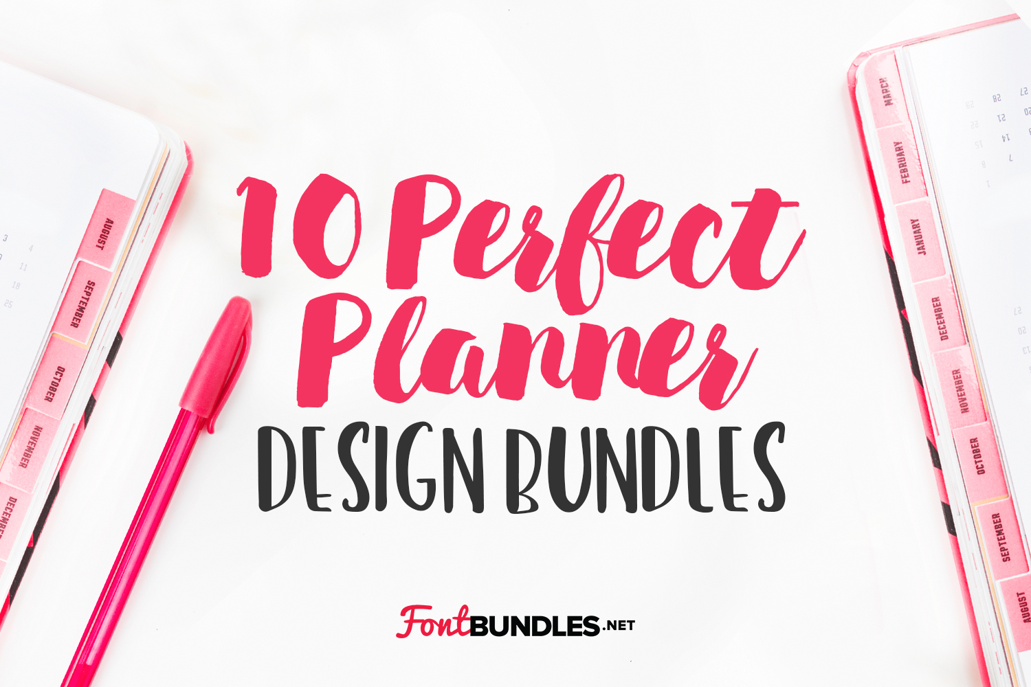 10 Perfect Planner Design Bundles