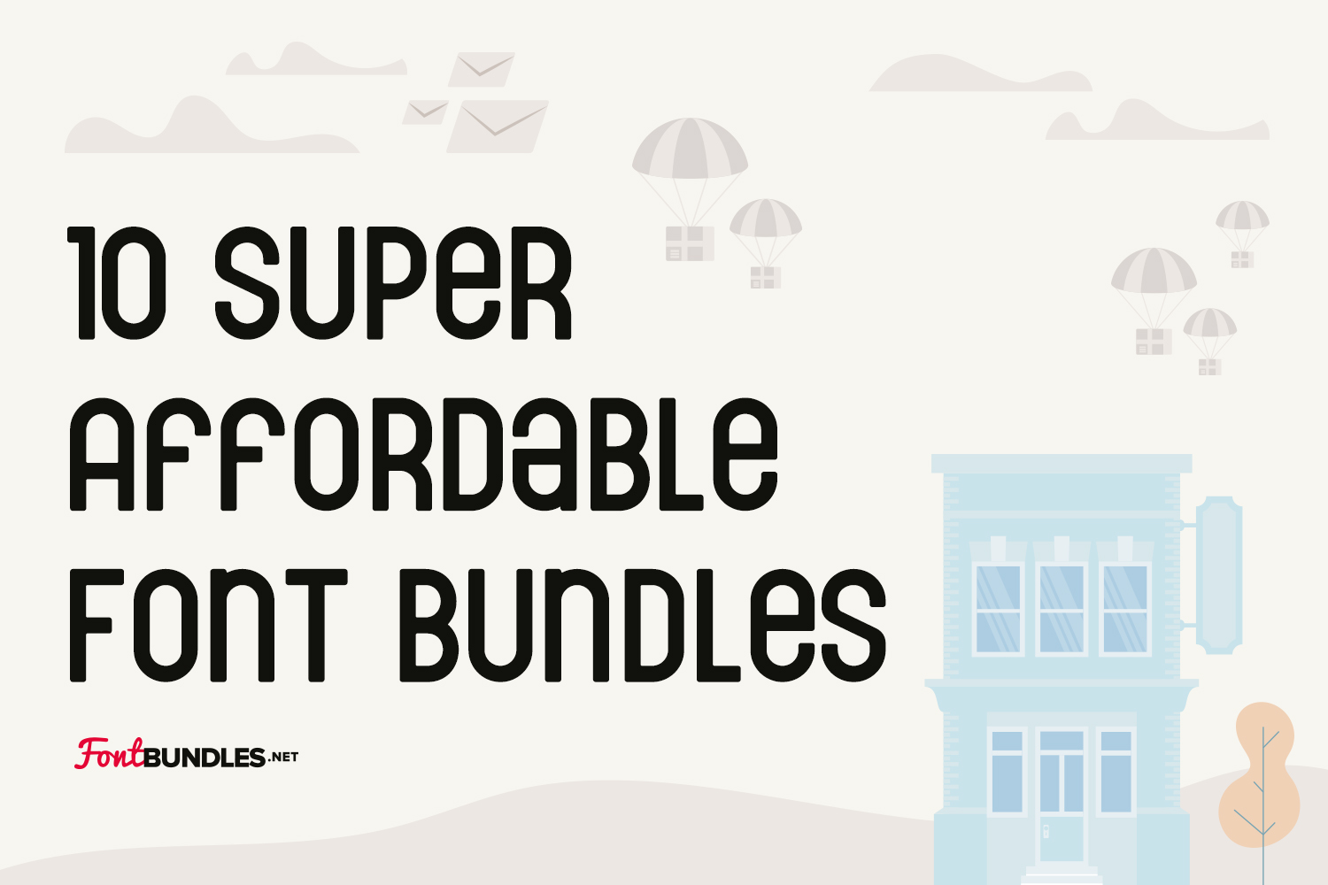 10 Super Affordable Font Bundles
