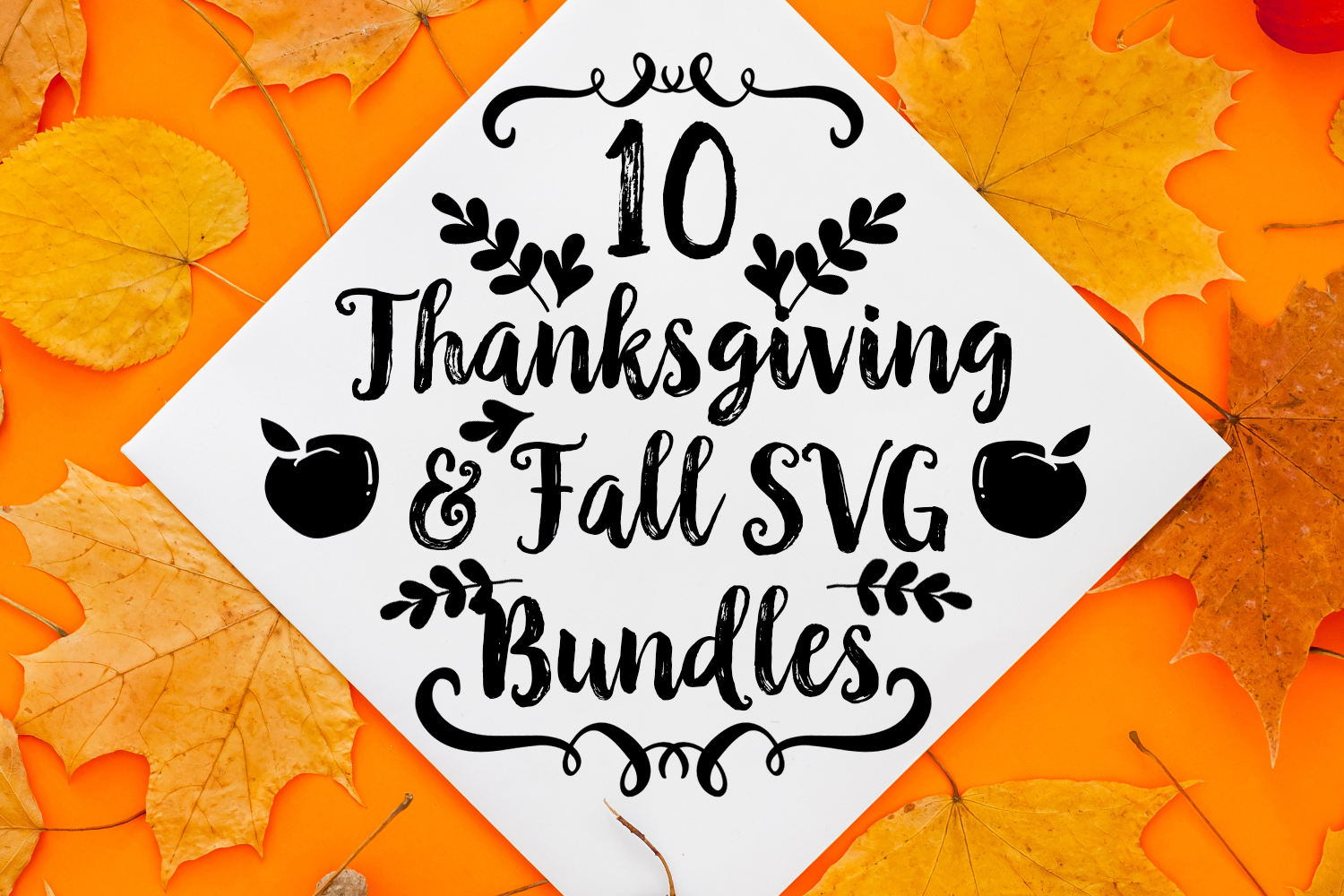 10 Thanksgiving and Fall SVG Bundles