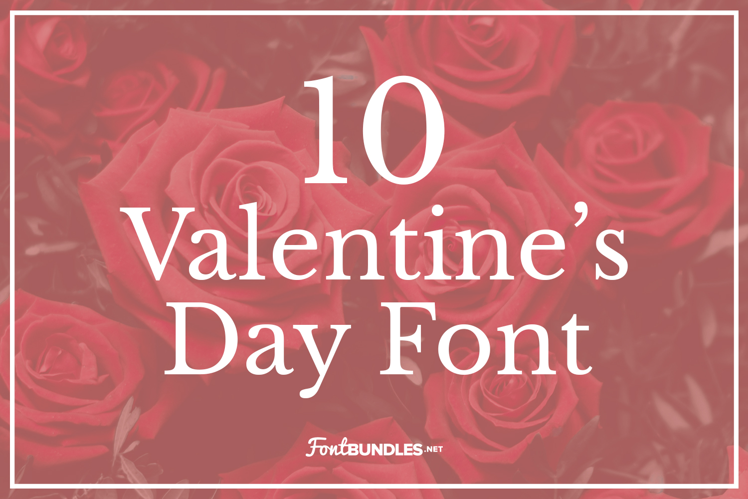 10 Valentine's Day Fonts