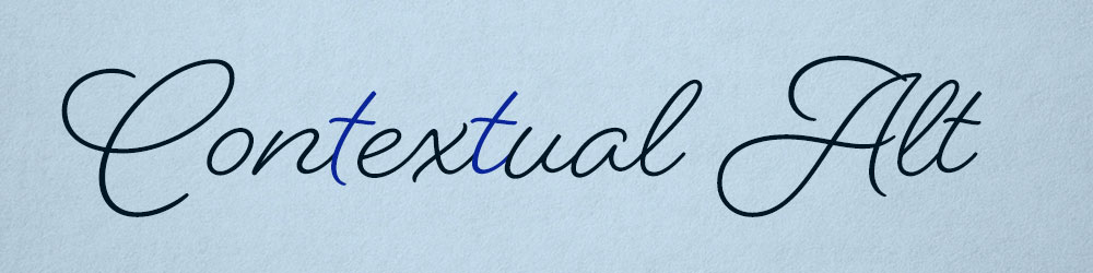 OpenType Features: Contextual Alternates