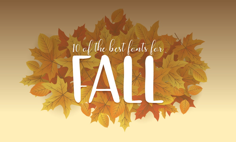 10 of the Best Fonts for Fall