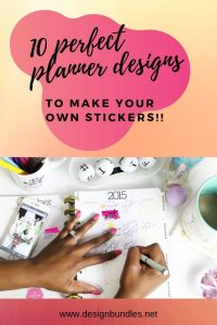 10 design bundles perfect for making planner stickers