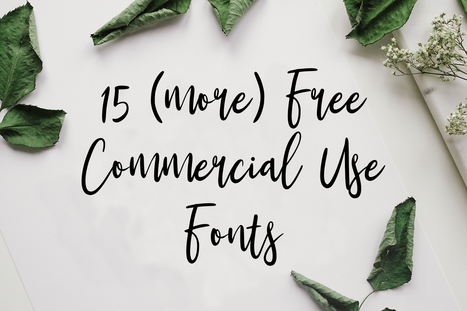 15 (more) Free Commercial Use Fonts