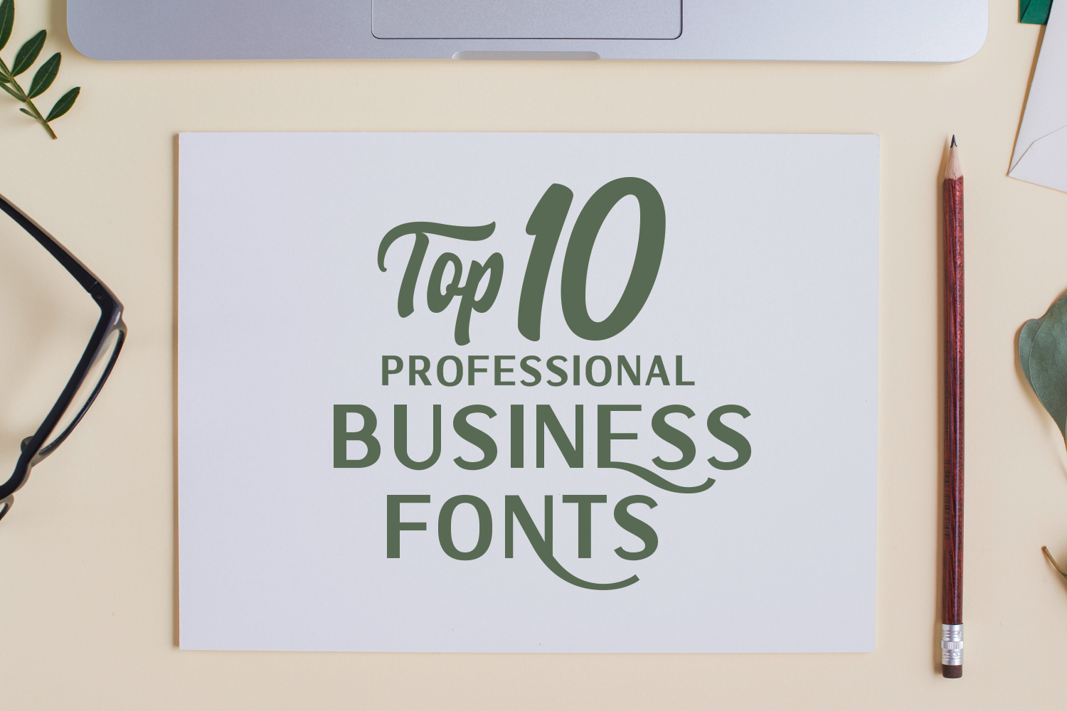Top 10 Professional Business Fonts