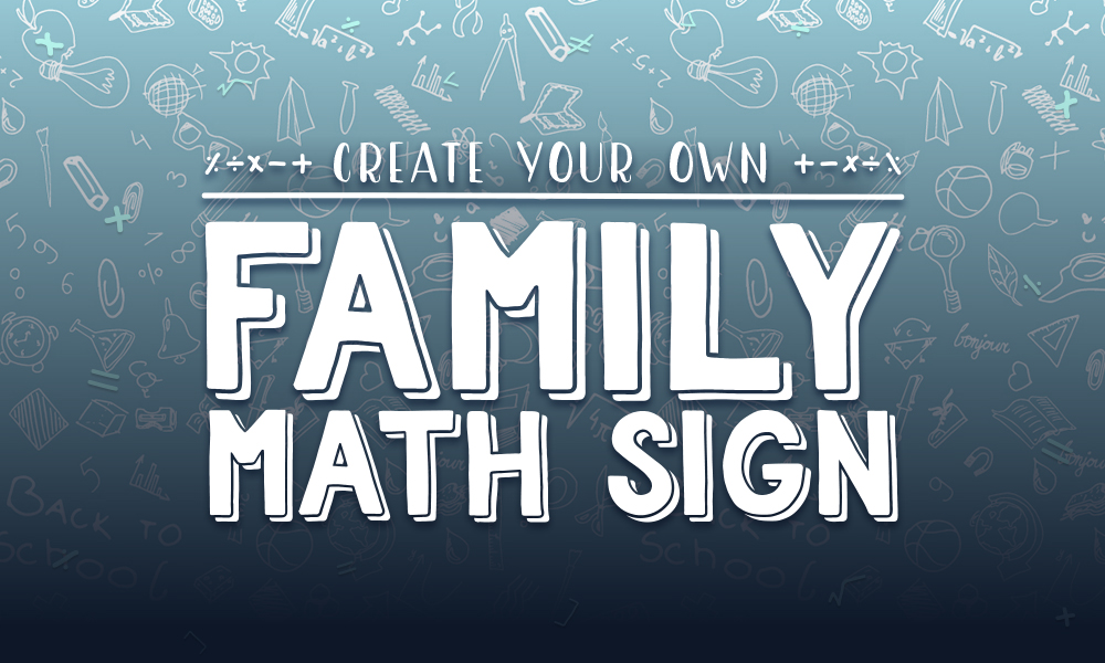 Create Your Own Family Math Sign