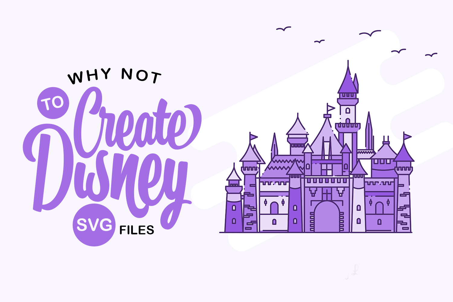 Why NOT to create Disney SVG files