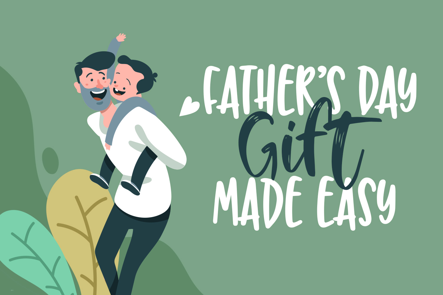 Father's Day Gifts Made Easy