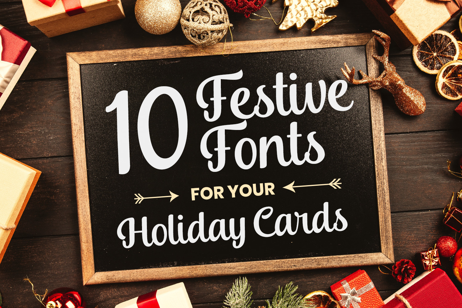 10 Festive Fonts for your Holiday Cards