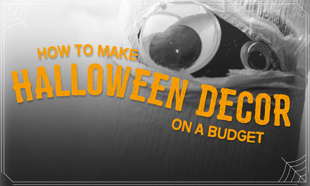 How to make Halloween Decor on a Budget