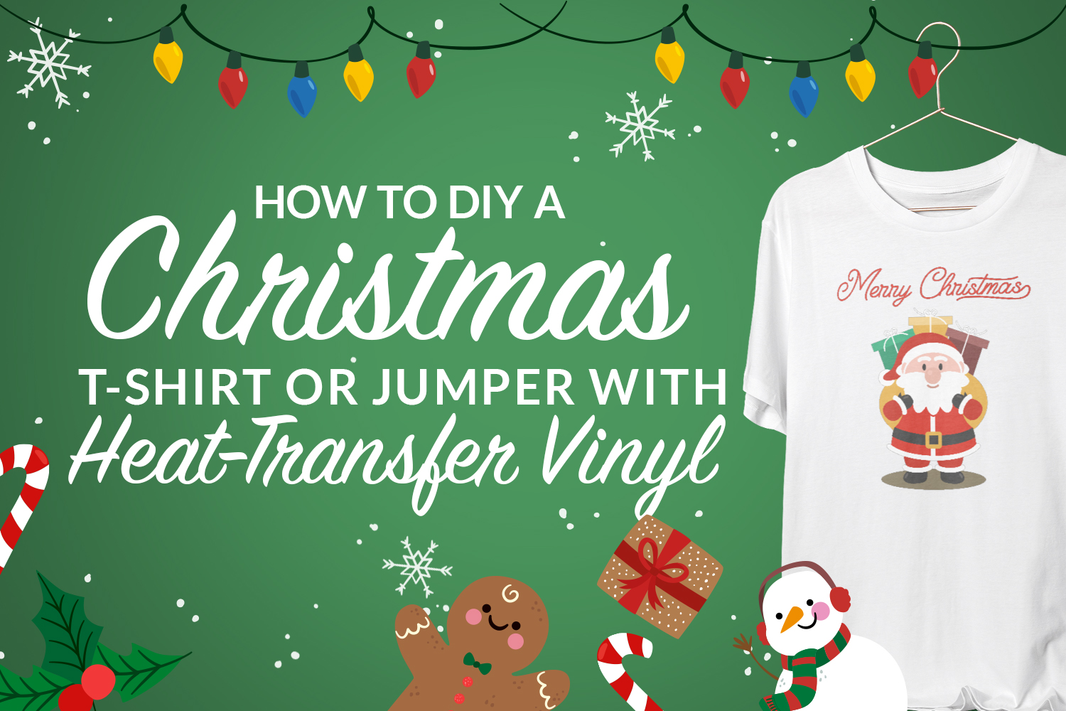 How To DIY A Christmas T-shirt Or Jumper With Heat-Transfer Vinyl