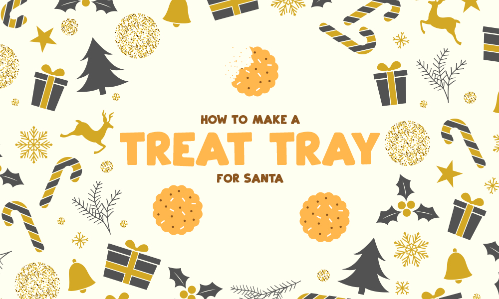 How to Make a Treat Tray for Santa