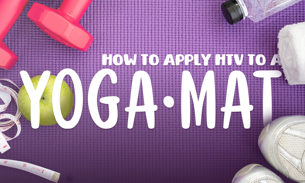 How to Apply HTV to a Yoga Mat