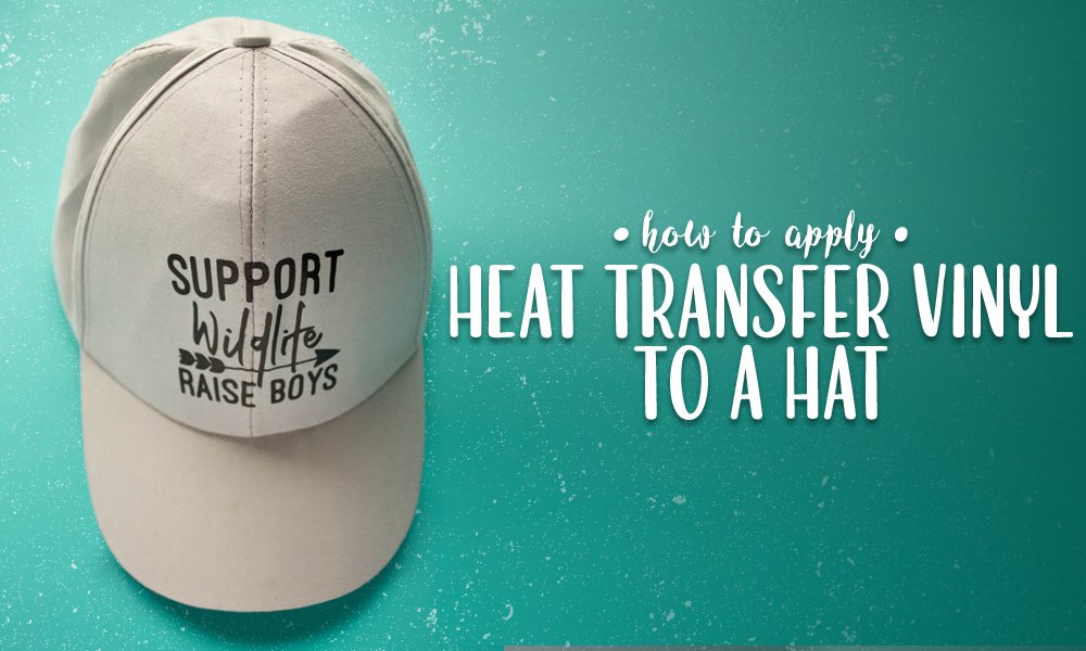 How to Apply Heat Transfer Vinyl to a Hat