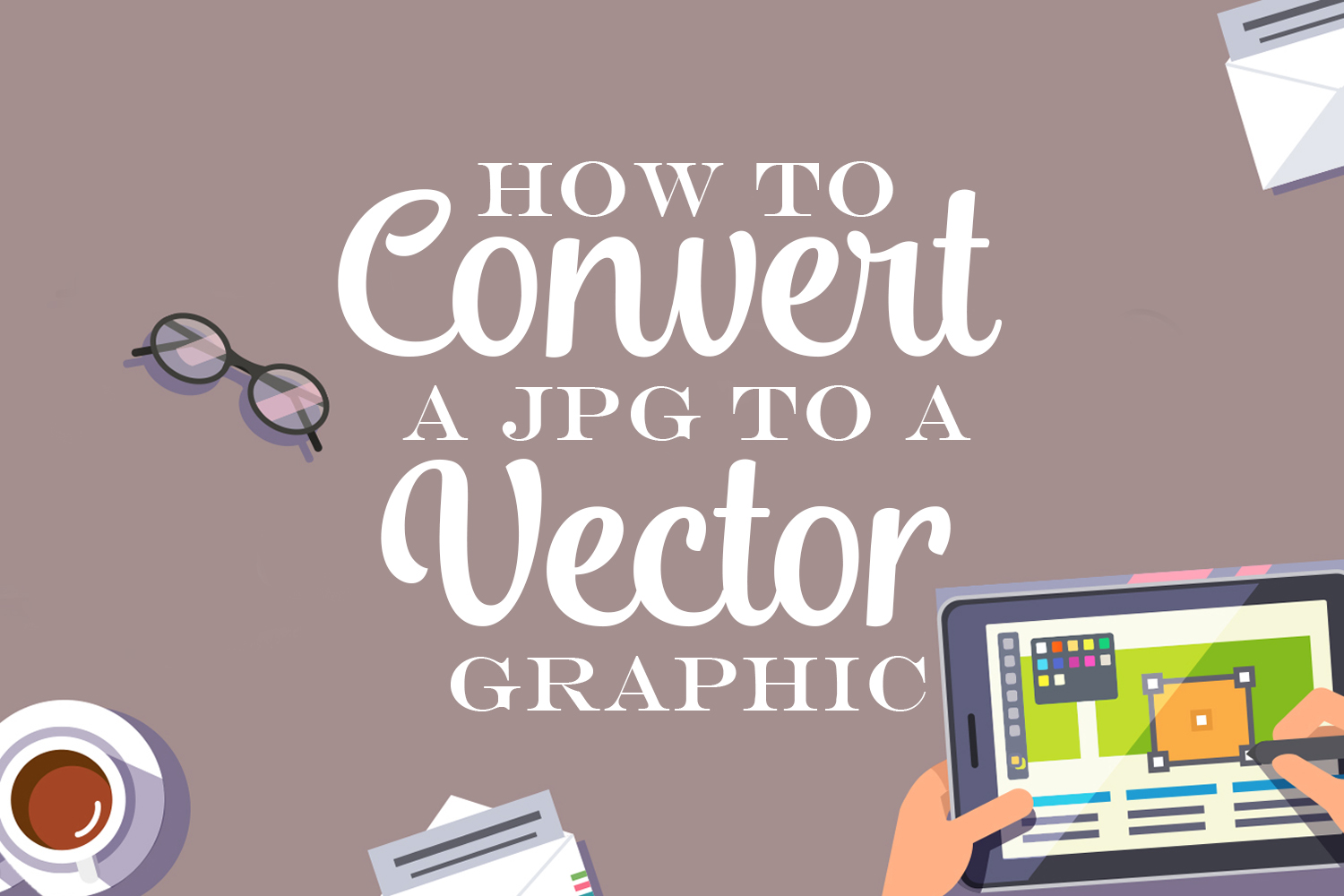 How to Convert a JPG to a Vector Graphic