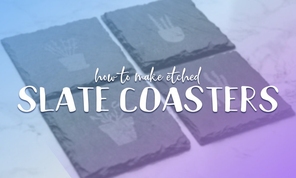 How to Make Etched Slate Coasters