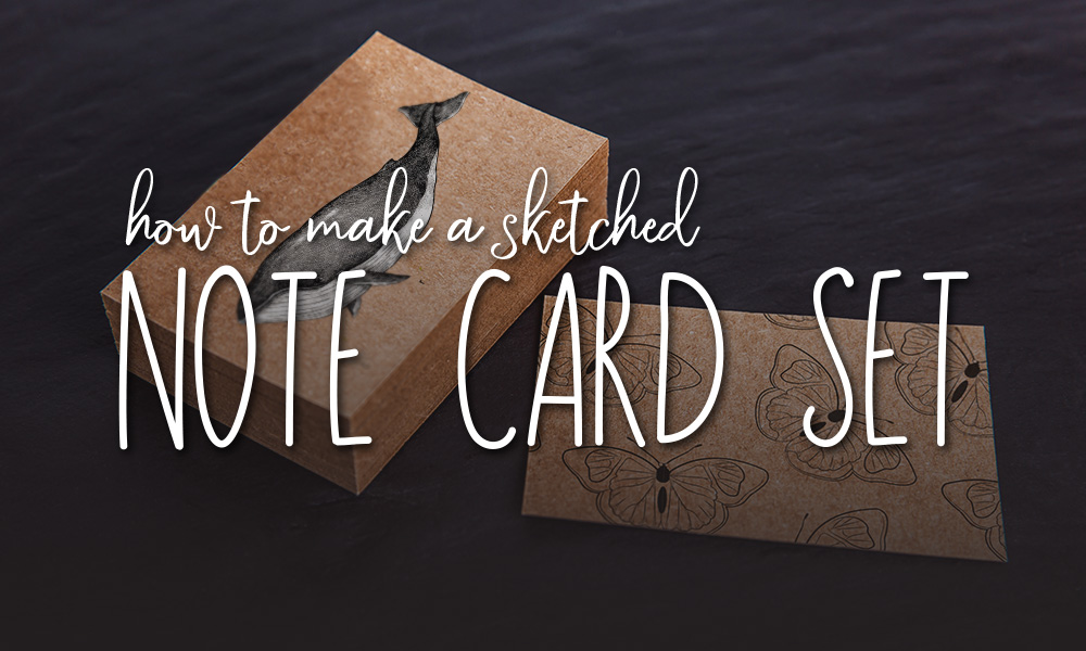 How to Make a Sketched Note Card Set