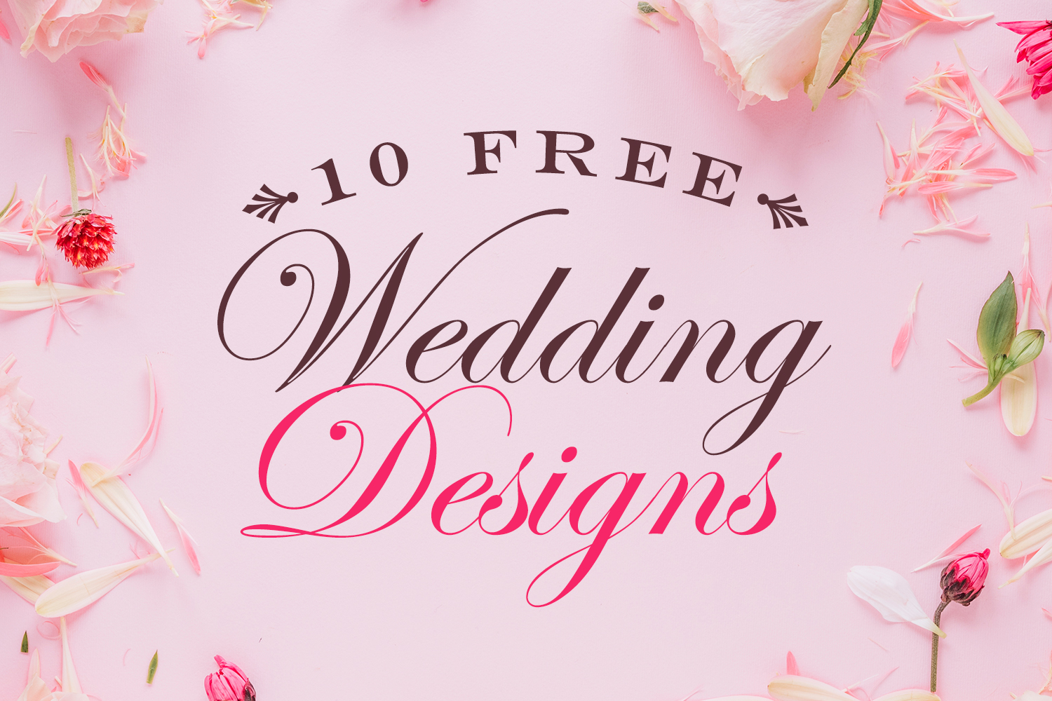 10 FREE Wedding Designs