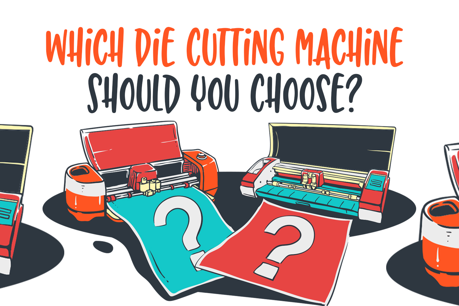 Which Die Cutting Machine Should You Choose?