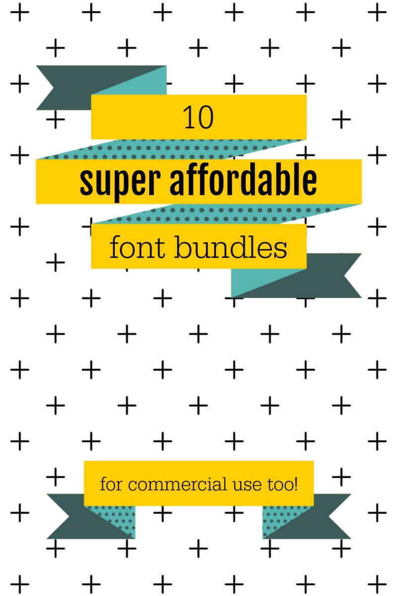 10 Super Affordable Font Bundles for commercial use!