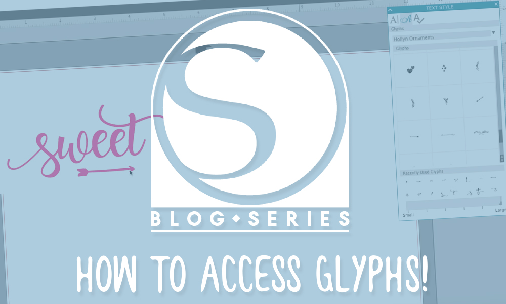 How to Access Glyphs in Silhouette Studio 4.1