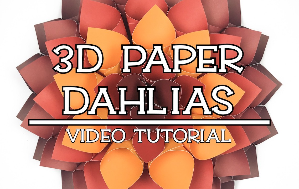 How to make 3D Paper Dahlias