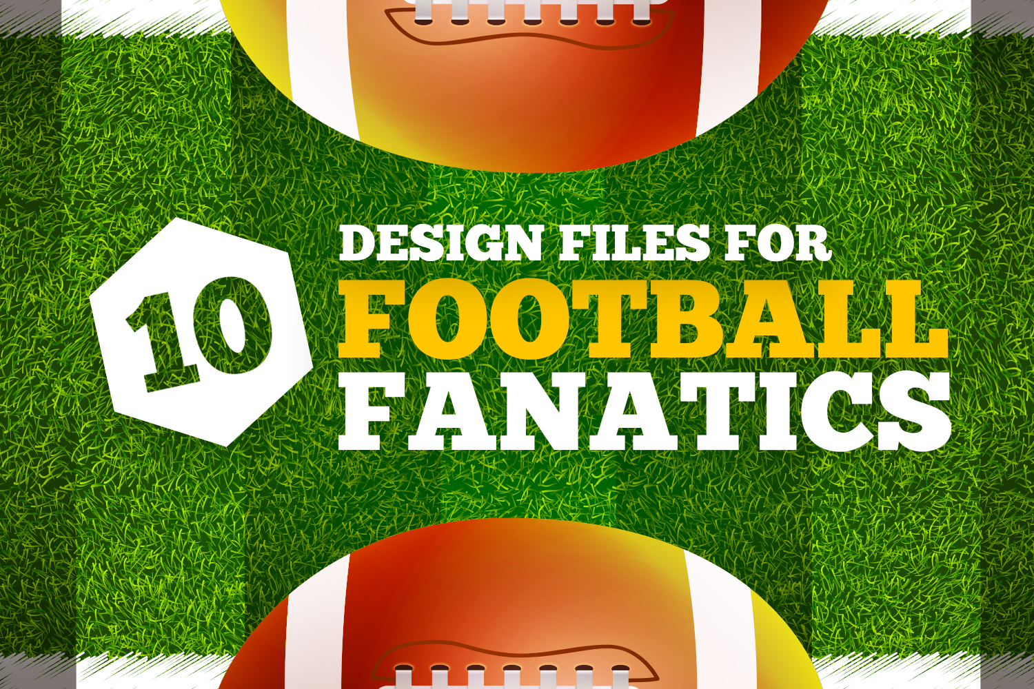 10 Design Files for Football Fanatics
