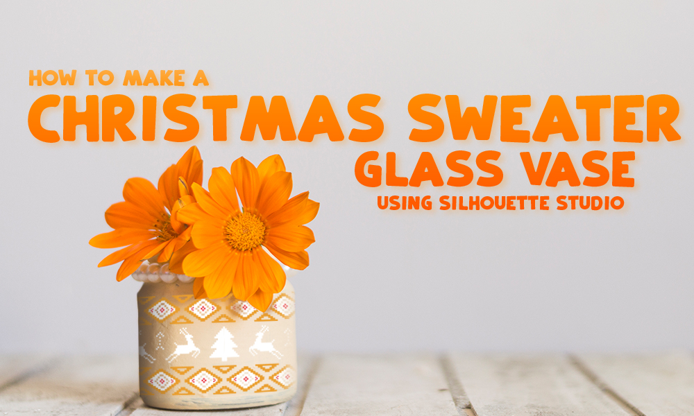 Make a Christmas Sweater Glass Vase