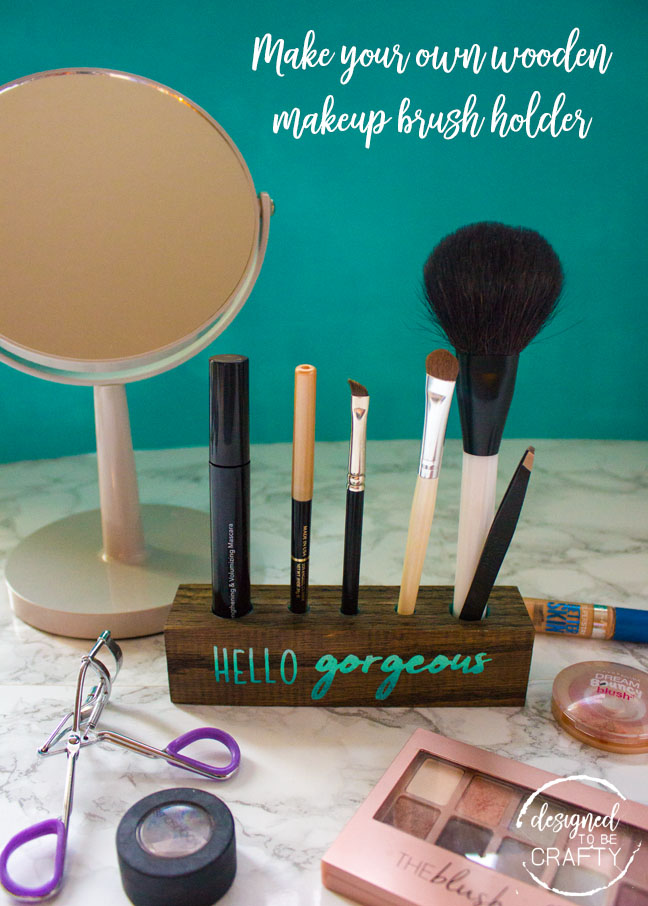 How to make a wooden makeup brush holder