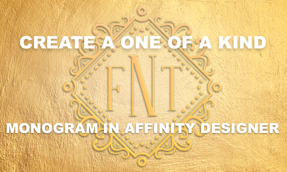 Create a One-of-a-Kind Monogram in Affinity Designer
