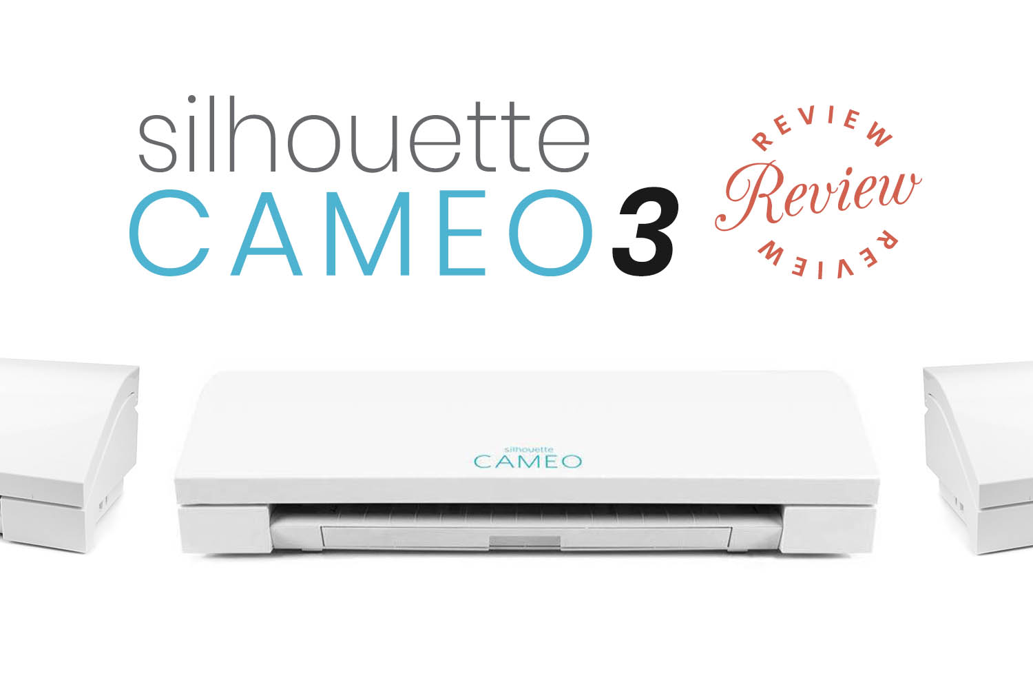 Silhouette CAMEO 3 Review